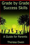 Grade by Grade Success Skills, Theresa Owen, 1500744778