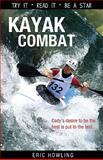 Kayak Combat, Eric Howling, 1552774775