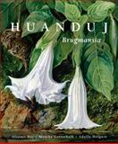 Huanduj: Brugmansia, Hay, Alistair and Gottschalk, Monika, 1842464779