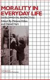 Morality in Everyday Life : Developmental Perspectives, , 0521454786