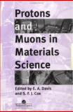Protons and Muons in Materials Science, , 0748404783
