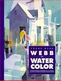 Webb on Watercolor 9780891344780