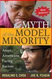 Myth of the Model Minority, Rosalind Chou and Joe R. Feagin, 1612054781