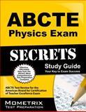 ABCTE Physics Exam Secrets Study Guide : ABCTE Test Review for the American Board for Certification of Teacher Excellence Exam, ABCTE Exam Secrets Test Prep Team, 1614034788