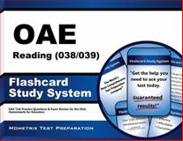 Oae Reading (038/039) Flashcard Study System : OAE Test Practice Questions and Exam Review for the Ohio Assessments for Educators, OAE Exam Secrets Test Prep Team, 1630944785