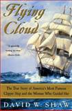 Flying Cloud, David W. Shaw, 0060934786