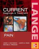 CURRENT Diagnosis and Treatment of Pain, Paice, Judith and Preodor, Michael E., 0071444785