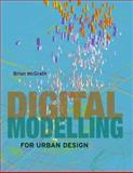 Digital Modelling for Urban Design, Brian McGrath, 0470034785