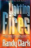 Lighting Fires, Clark, Randy, 0884194787