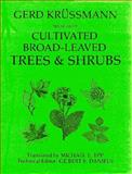 Manual of Cultivated Broad-Leaved Trees and Shrubs, Gerd Krussmann, 0917304780