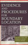 Evidence and Procedures for Boundary Location, Robillard, Walter G. and Wilson, Donald A., 0470404787