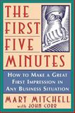 The First Five Minutes, Mary Mitchell and John Corr, 0471184780