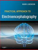 Practical Approach to Electroencephalography, Libenson, Mark H., 0750674784