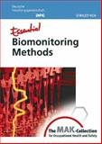 Biomonitoring Methods : From the MAK-Collection for Occupational Health and Safety, , 3527314784