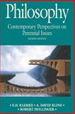 Philosophy : Contemporary Perspectives on Perennial Issues, Klemke, E. D. and Kline, A. David, 0312084781
