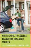 High School to College Transition Research Studies, , 0761864784