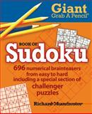 Giant Grab a Pencil Book of Sudoku, Richard Manchester, 0884864782