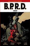 B. P. R. D. 1947, Mike Mignola and Joshua Dysart, 1595824782