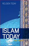 Islam Today : An Introduction, Geaves, Ron, 1847064787