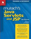 Murach's Java Servlets and JSP, 3rd Edition, Murach, Joel and Urban, Michael, 1890774782