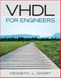 VHDL for Engineers, Short, Kenneth L., 0131424785