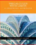 Precalculus with Limits : A Graphing Approach, Larson, Ron and Hostetler, Robert P., 0618394788