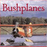 Bushplanes, Geza Szurovy, 0760314780