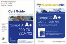 CompTIA A+, Soper, Mark Edward and Mueller, Scott, 0789744783