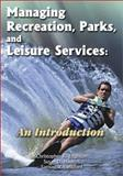 Managing Recreation, Parks, and Leisure Services : An Introduction, Edginton, Christopher R. and Hudson, Susan D., 1571674780
