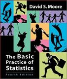 The Basic Practice of Statistics, Moore, David S., 071677478X