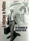 A Lifetime in Politics : The Memoirs of Warren Freer, Freer, Warren, 0864734786