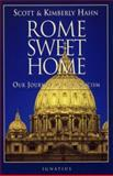 Rome Sweet Home, Scott Hahn and Kimberly Hahn, 0898704782