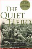 The Quiet Hero, Gary W. Toyn, 0976154781