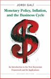 Monetary Policy, Inflation, and the Business Cycle 2nd Edition