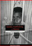 Gender, Trafficking, and Slavery, , 0855984783