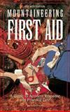 Mountaineering First Aid, Jan D. Carline and Martha J. Lentz, 089886478X