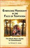 Embracing Monogamy, Jones, Richard, 1881524787