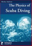 Physics of Scuba Diving, Anderson, Marlow, 1907284788