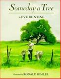 Someday a Tree, Eve Bunting, 0395764785
