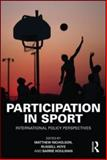 Participation in Sport : International Policy Perspectives, , 0415554780