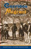 Corridos in Migrant Memory, Sanchez, Martha I., 0826334784