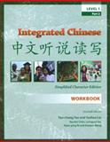 Integrated Chinese : Level 1, Yao, Tao-chung and Liu, Yuehua, 0887274781