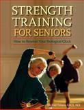 Strength Training for Seniors, Michael Fekete, 0897934784