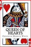 Queen of Hearts, Frederick Merrick White, 1499544782