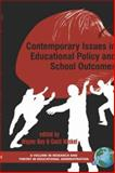 Contemporary Issues in Educational Policy and School Outcomes, Hoy, Wayne K. and Miskel, Cecil G., 1593114788