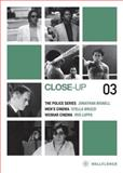 Close-up 03, Hogg, James and Bignell, Jonathan, 1905674783