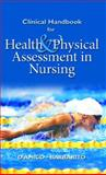 Health and Physical Assessment in Nursing, Barbarito, Colleen and D'Amico, Donita, 013049478X