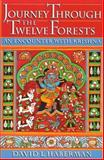 Journey Through the Twelve Forests : An Encounter with Krishna, Haberman, David L., 0195084780