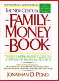The New Century Family Money Book, Jonathan D. Pond, 0440504783
