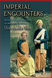 Imperial Encounters : Religion and Modernity in India and Britain, van der Veer, Peter, 069107478X